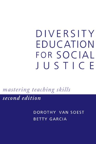 Diversity Education for Social Justice: Mastering Teaching: Dorothy Van Soest