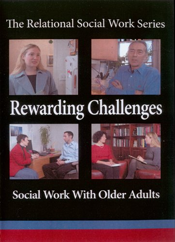 9780872931411: Rewarding Challenges: Social Work With Older Adults (The Relational Social Work)