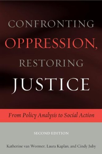 9780872931480: Confronting Oppression, Restoring Justice: From Policy Analysis to Social Action