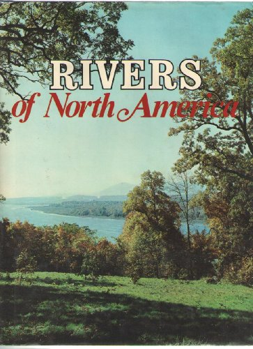 Rivers of North America: editors Of Outdoor World