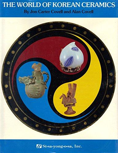 9780872960220: The World of Korean Ceramics