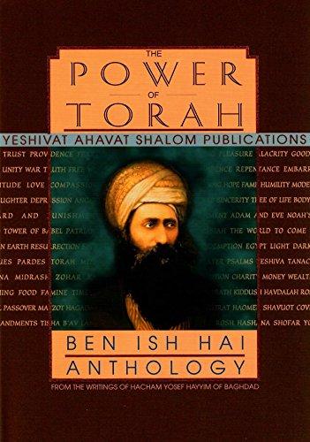 9780873009669: The Power of Torah: Ben Ish Hai Anthology