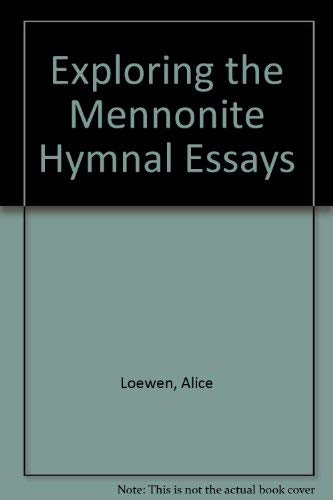 9780873030441: Exploring the Mennonite Hymnal Essays (Worship series)