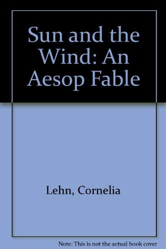 9780873030724: Sun and the Wind: An Aesop Fable