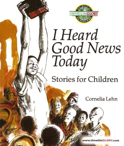 9780873030731: I Heard Good News Today: Stories for Children