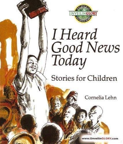 9780873030731: I Heard Good News Today: Stories for Children