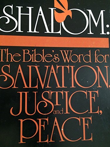 9780873031202: Shalom: The Bible's Word for Salvation, Justice and Peace