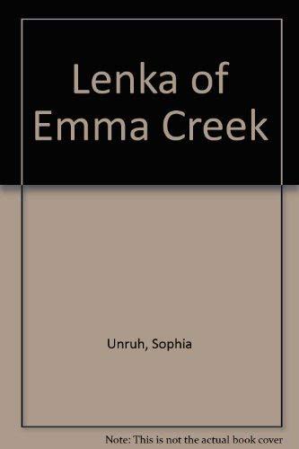 Lenka of Emma Creek: Unruh, Sophia