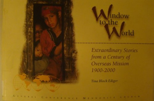 9780873033961: Window to the world: Extraordinary stories from a century of overseas mission 1900-2000