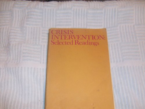 9780873040105: Crisis intervention: selected readings