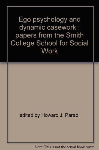 9780873040129: Ego Psychology and Dynamic Casework