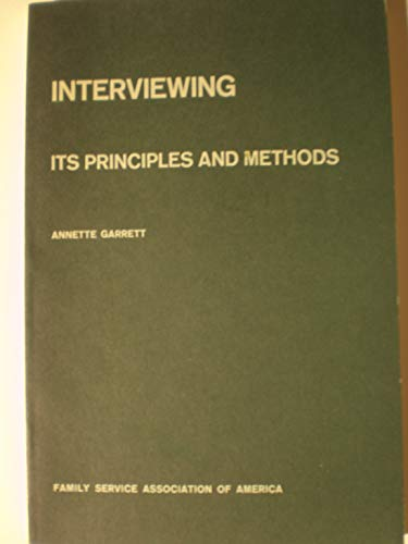 9780873040976: Interviewing, its principles and methods