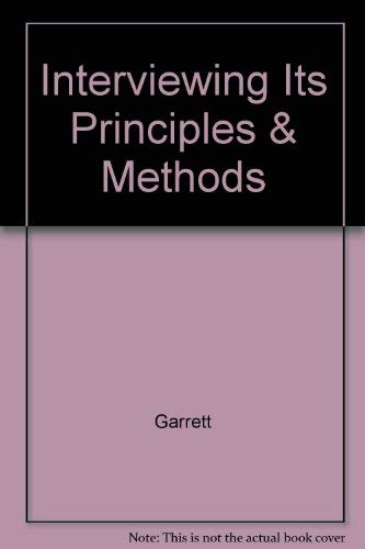 9780873040983: Interviewing, its principles and methods