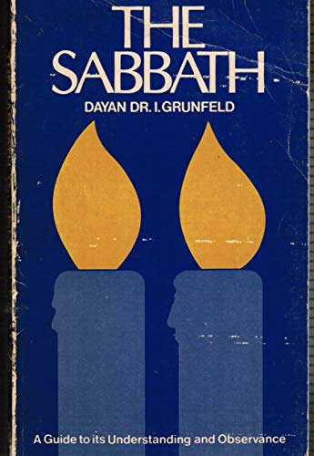 9780873060998: Sabbath: A Guide to Its Understanding and Observance