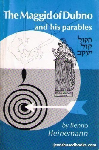 Maggid of Dubno and His Parables: Heineman, Benno