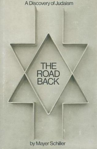 9780873061643: The Road Back: A Discovery of Judaism Without Embellishments