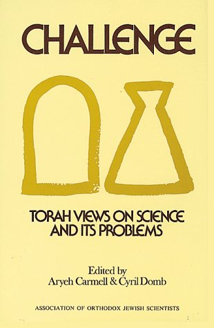 9780873061742: Challenge: Torah Views on Science and Its Problems