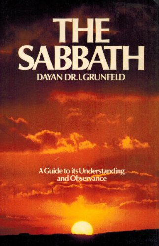 9780873062664: Sabbath: A Guide to Its Understanding and Observance