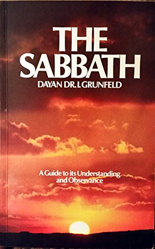 9780873062725: The Sabbath: A Guide to Its Understanding and Observance
