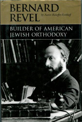 9780873062848: Bernard Revel--builder of American Jewish orthodoxy