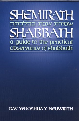 Shemirath Shababath: A Guide to the Practical: Neuwirth, Y.