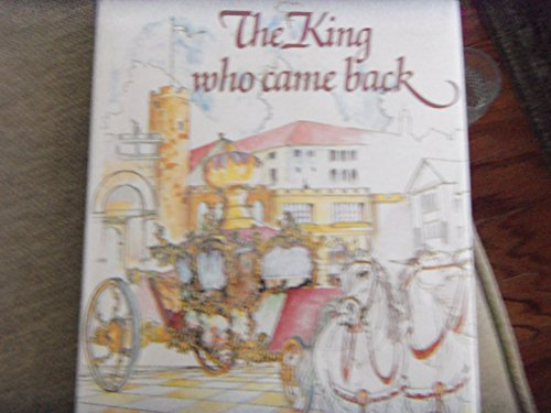 9780873063555: The King Who Came Back