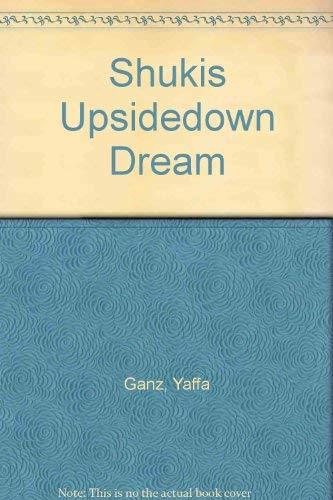 9780873063845: Shukis Upsidedown Dream