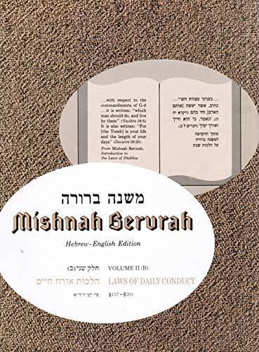 Mishnah Berurah Vol. 2b: Covering Chapters 157-201