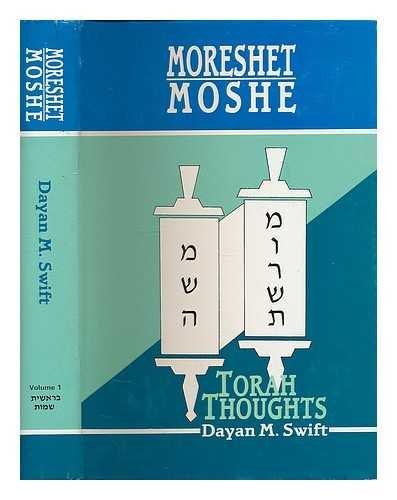 Moreshet Moshe: Swift, Dayan M.