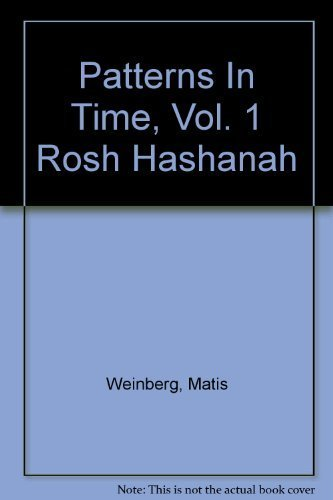 Title: Patterns In Time Vol 1 Rosh: Weinberg, Matis