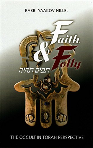 9780873065368: Faith and Folly: The Occult in Torah Perspective
