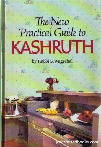 9780873065610: The New Practical Guide to Kashruth