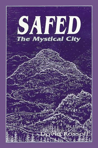 9780873065665: Safed: The Mystical City