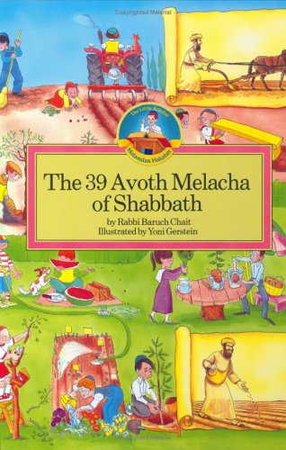 The 39 Avoth Melacha of Shabbath (Regular Edition): Baruch Chait