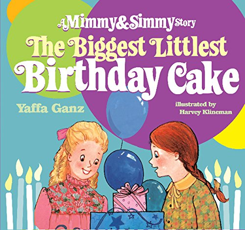 9780873066020: Biggest Littlest Birthday Cake: A Mimmy and Simmy Story
