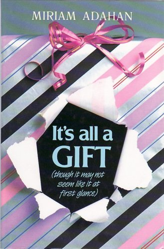 9780873066099: It's All a Gift