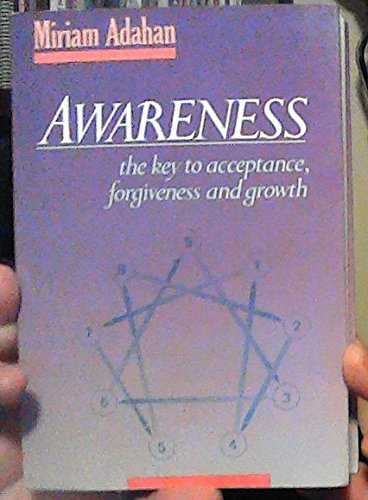 9780873066822: Awareness: The Key to Acceptance, Forgiveness, and Growth