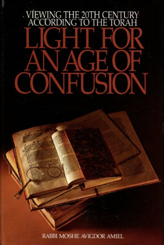 Light for an Age of Confusion: Moshe Avigdor Amiel