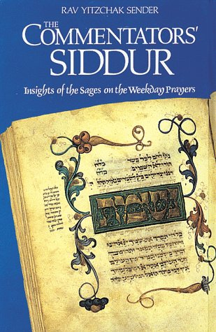 9780873067171: The Commentators' Siddur (The Commentators' Series)