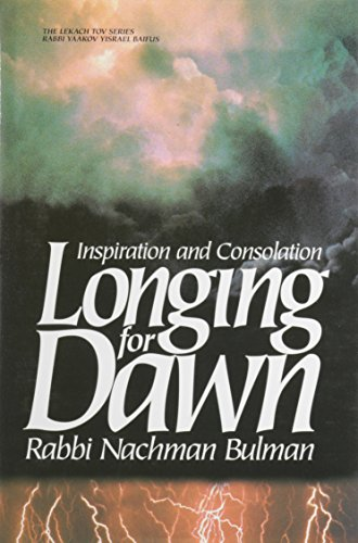 Longing for Dawn: Inspiration and Consolation (The: Baifus, Yaakov Yisrael