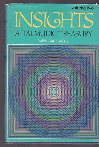 9780873067546: Insights : A Talmudic Treasury (Vol. II)