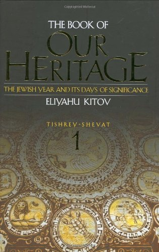 9780873067638: The Book of Our Heritage: The Jewish Year and Its Days of Significance