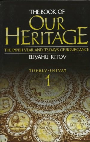 9780873067645: The Book of Our Heritage: The Jewish Year and Its Days of Significance