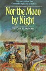 9780873067676: Nor the Moon by Night