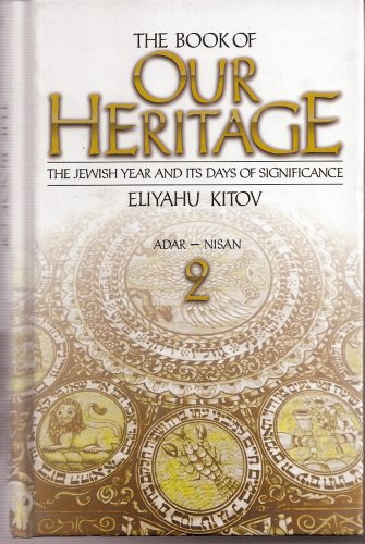 9780873067683: The Book of Our Heritage, the Jewish Year and Its Days of Significance (Book 2) (Book 2 in a series of 3-volume pocket edition)
