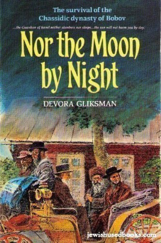 9780873067898: Nor the Moon by Night: Across the Treacherous Tatra Mountains, the Bobov Chassidim Seek a Haven from the War