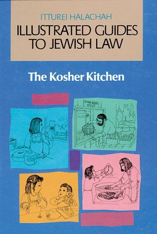 9780873068000: The Kosher Kitchen (Illustrated Guides to Jewish Law)