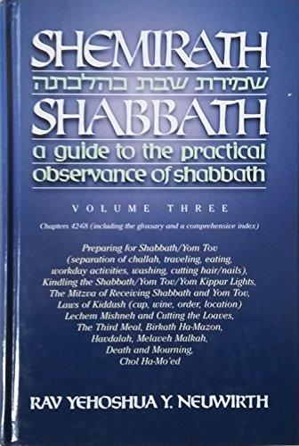 Shemirath Shabbath: A Guide to the Practical: Yehoshua Neuwirth