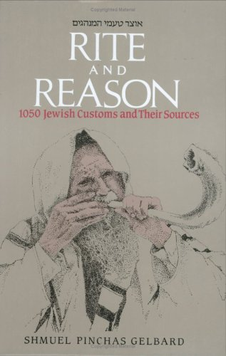 9780873068895: Rite & Reason: 1050 Jewish Customs and Their Sources