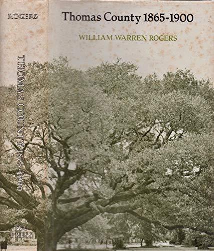Thomas County 1865-1900: Rogers, William Warren